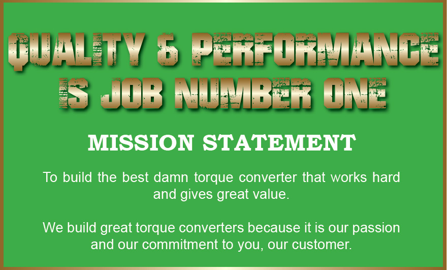 Florida Torque Converter MISSION STATEMENT